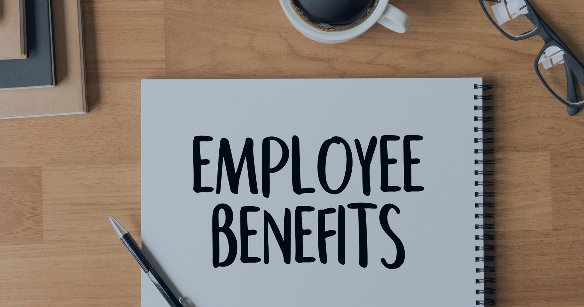 5 High-value Employee Benefits that are Cost Efficient for Your Business